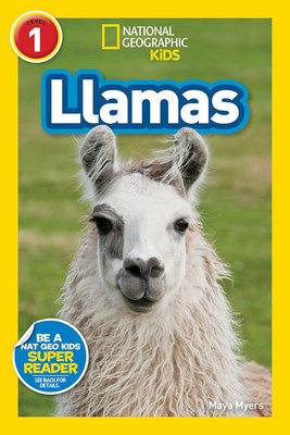 National Geographic Readers: Llamas (L1)