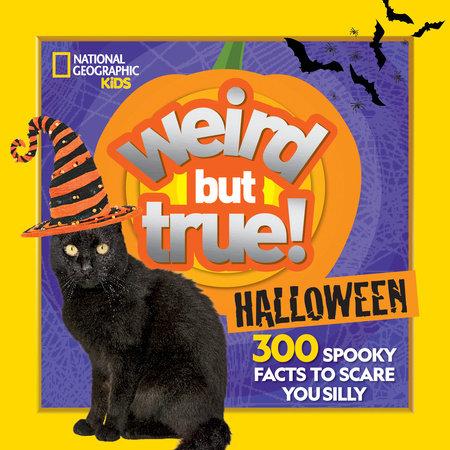 Weird But True Halloween