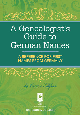 A Genealogist's Guide to German Names