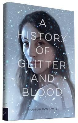 Cover of A History of Glitter and Blood