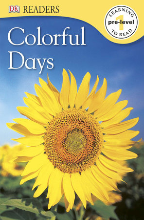 DK Readers L0: Colorful Days
