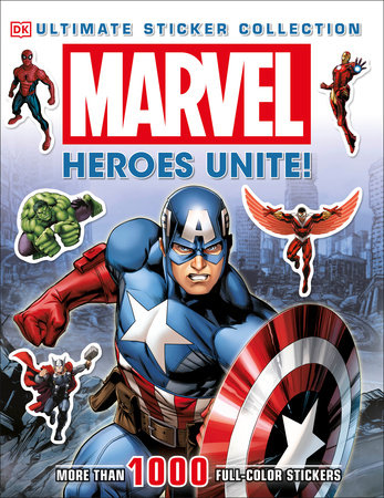 Ultimate Sticker Collection: Marvel: Heroes Unite!