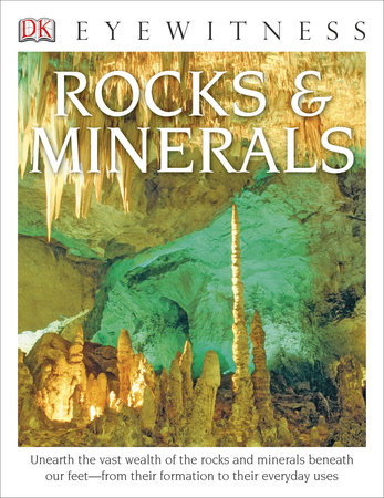 DK Eyewitness Books: Rocks and Minerals