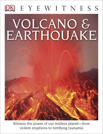 DK Eyewitness Books: Volcano and Earthquake