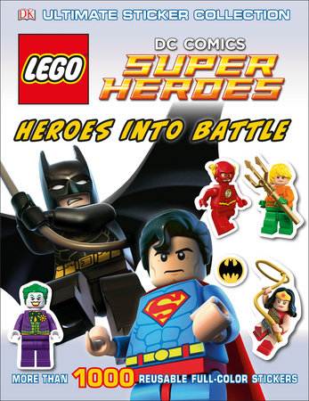 Ultimate Sticker Collection: LEGO® DC Comics Super Heroes: Heroes into Battle