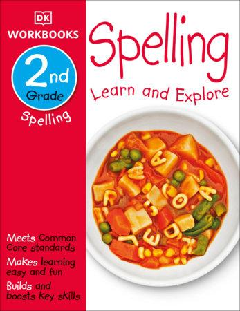 DK Workbooks: Spelling, Second Grade