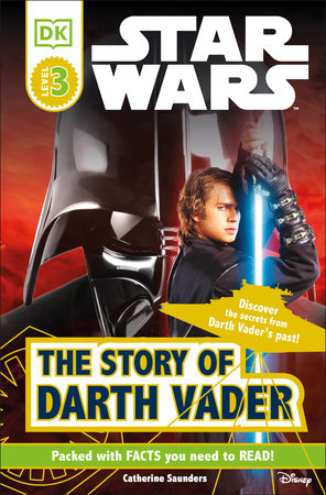 DK Readers L3: Star Wars: The Story of Darth Vader