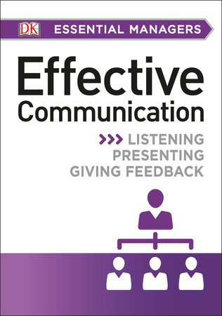 DK Essential Managers: Effective Communication