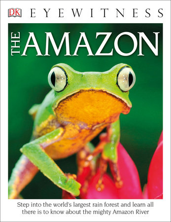 DK Eyewitness Books The Amazon