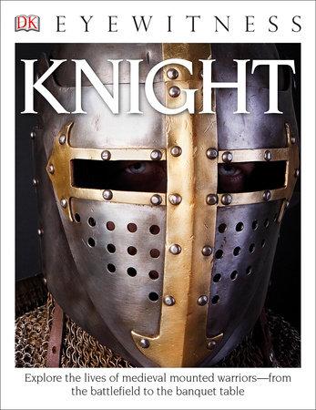 DK Eyewitness Books: Knight