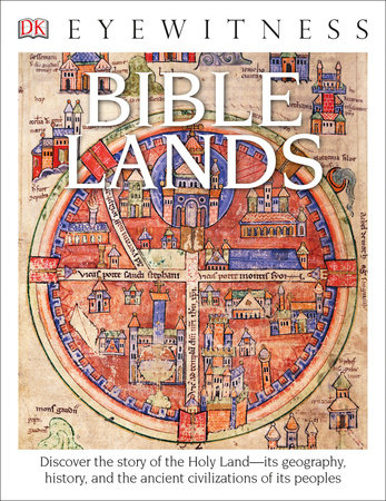 DK Eyewitness Books: Bible Lands