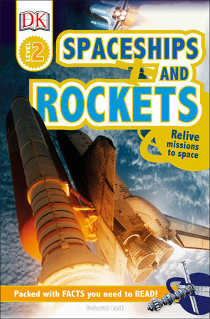 DK Readers L2: Spaceships and Rockets