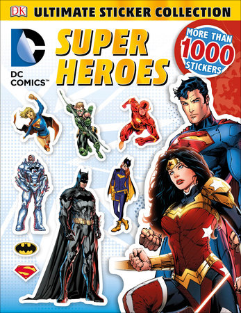 Ultimate Sticker Collection: DC Comics Super Heroes