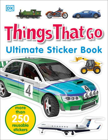 Ultimate Sticker Book: Things That Go