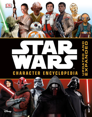 Star Wars Character Encyclopedia, Updated and Expanded