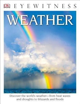 DK Eyewitness Books: Weather