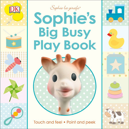 Sophie la girafe: Sophie's Big Busy Play Book