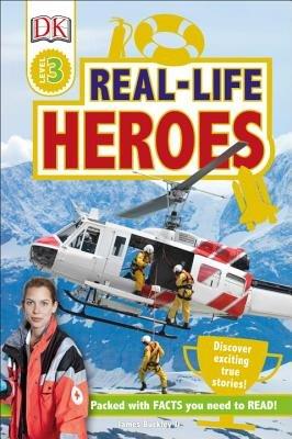 DK Readers L3: Real-Life Heroes