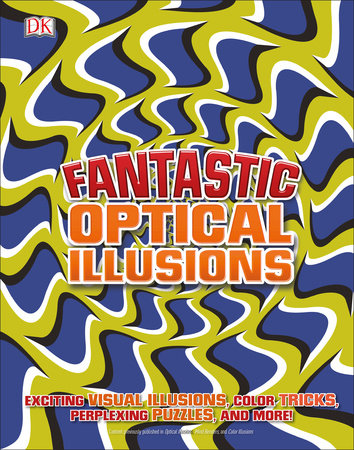 Fantastic Optical Illusions
