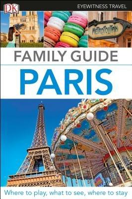 DK Eyewitness Family Guide Paris