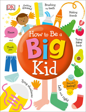 How to Be a Big Kid