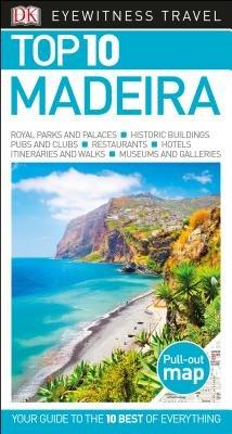 DK Eyewitness Top 10 Madeira