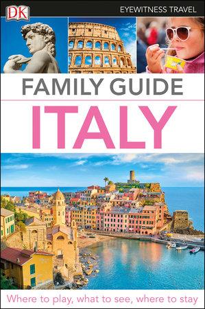 DK Eyewitness Family Guide Italy