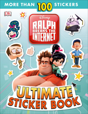 Ultimate Sticker Book: Disney Ralph Breaks the Internet