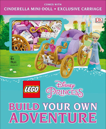 LEGO Disney Princess: Build Your Own Adventure