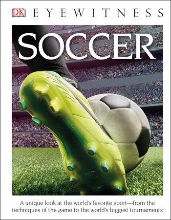 DK Eyewitness Books: Soccer