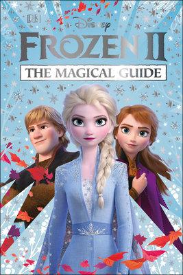 Disney Frozen 2 The Official Guide