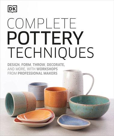 Complete Pottery Techniques