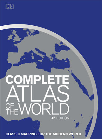 Complete Atlas of the World, 4th Edition