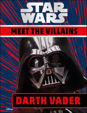 Star Wars Meet the Villains Darth Vader