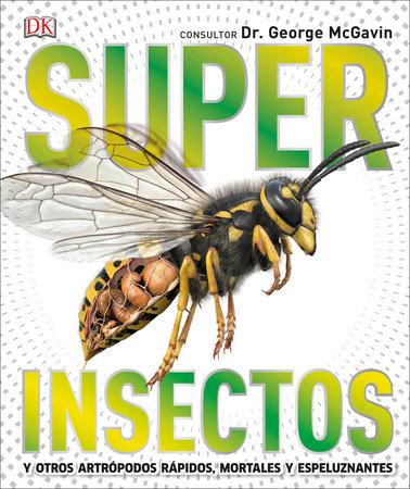 Super Insectos (Super Bug Encyclopedia)