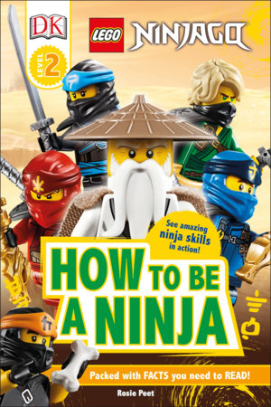DK Readers Level 2: LEGO NINJAGO How To Be A Ninja