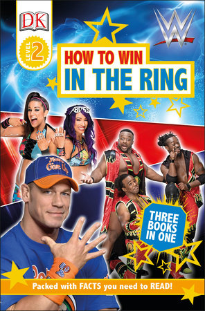 DK Readers Level 2: WWE How to Win in the Ring