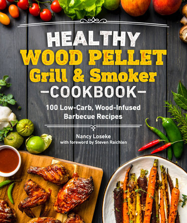 Healthy Wood Pellet Grill & Smoker Cookbook