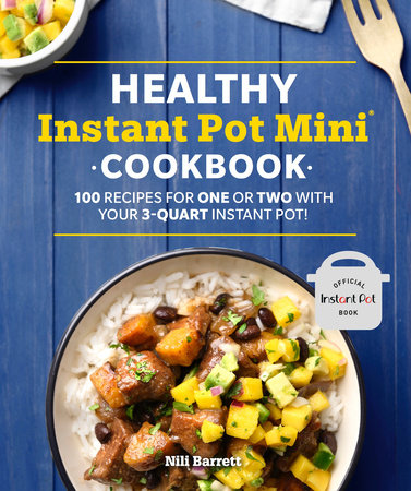 Healthy Instant Pot Mini Cookbook