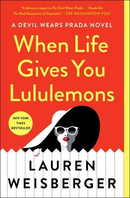 Cover of When Life Gives You Lululemons