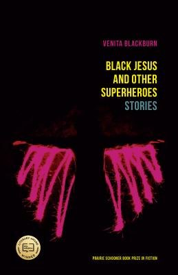 Cover of Black Jesus and Other Superheroes: Stories