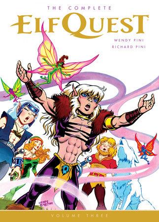 The Complete Elfquest Volume 3