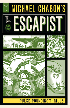 Michael Chabon's The Escapist: Pulse-Pounding Thrills