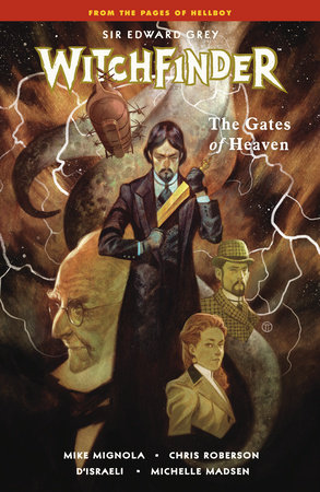 Witchfinder Volume 5: The Gates of Heaven