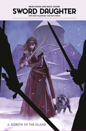 Sword Daughter Volume 3: Elsbeth of the Island