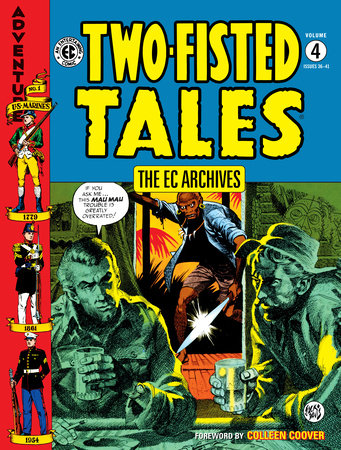 The EC Archives: Two-Fisted Tales Volume 4