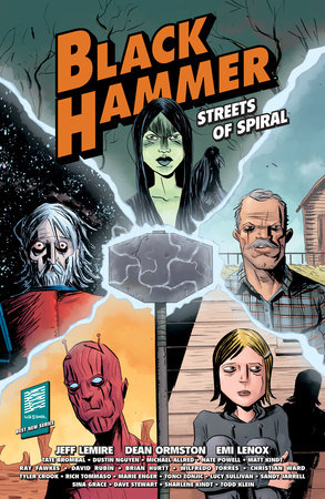 Black Hammer: Streets of Spiral