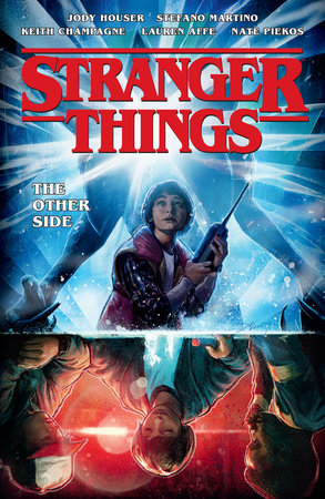 Cover image for Stranger Things: The Other Side (Graphic Novel Volume 1)