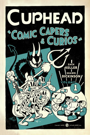 Cuphead Volume 1: Comic Capers & Curios