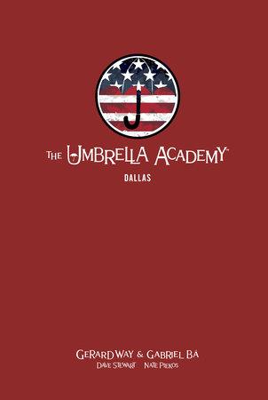 The Umbrella Academy Library Edition Volume 2: Dallas
